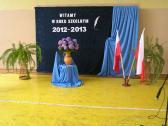 WITAJ SZKOŁO! Rozpoczęcie nowego roku szkolnego 2012/2013