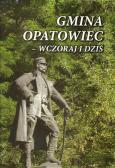 """""""Opracowanie i wydanie monografii o Gminie Opatowiec"""""""